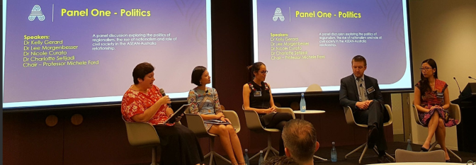 Politics Panel - Prof Michele Ford, Sydney Southeast Asia Centre, Dr Nicole Curato, University of Canberra, Dr Kelly Gerard, University of Western Australia, Dr Lee Morgenbesser, Griffith University, Dr Charlotte Setijadi, ISEAS-Yusof Ishak Institute, Singapore
